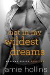 Not in My Wildest Dreams