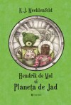 Hendrik de Mol și Planeta de Jad by K.J. Mecklenfeld