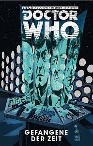 Doctor Who: Gefangene der Zeit, Bd. 1