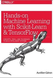 Hands-On Machine Learning with Scikit-Learn and TensorFlow Book