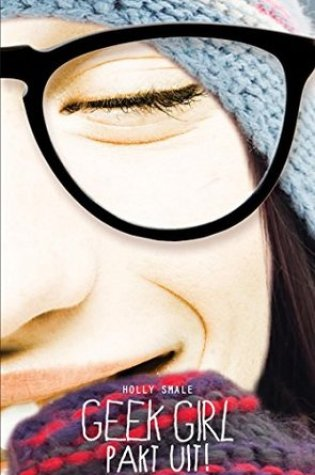 Pakt uit! (Geek Girl #1.5) – Holly Smale
