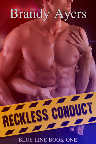 Reckless Conduct (Blue Line Book One)