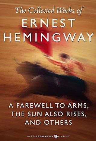 The Collected Works Of Ernest Hemingway: Nine-Book Bundle