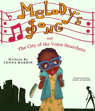 Melody's Song and the City of the Voice Snatchers
