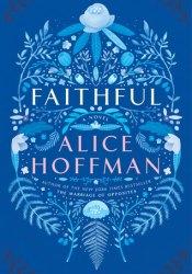 Faithful Book by Alice Hoffman