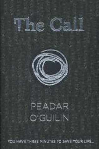 The Call (The Call #1) – Peadar Ó Guilín