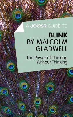A Joosr Guide to... Blink