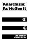 Anarchism: As We See It