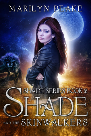 Shade And The Skinwalkers (The Shade Series #2)