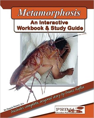 The Metamorphosis: An Interactive Workbook and Study Guide