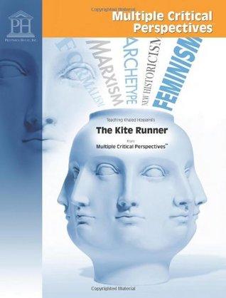 Teaching Khaled Hosseini's The Kite Runner from Multiple Critical Perspectives