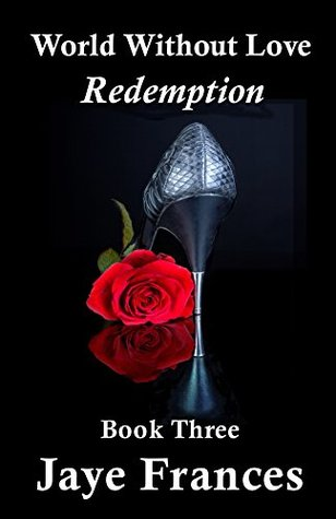 Redemption (World Without Love, # 3)