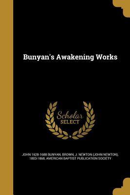 Bunyan's Awakening Works