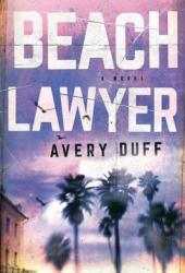 Beach Lawyer (Beach Lawyer, #1) Book