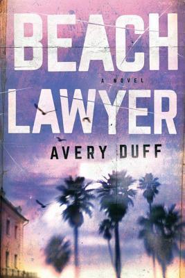 Beach Lawyer (Beach Lawyer, #1)