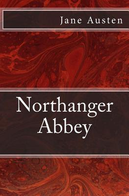 Northanger Abbey: The Original Edition of 1903