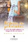 História em Pedacinhos - As Casas da Minha Infância e os Tempos de Chá sem Açúcar