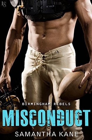 Misconduct (Birmingham Rebels, #4)