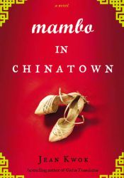 Mambo in Chinatown Book by Jean Kwok