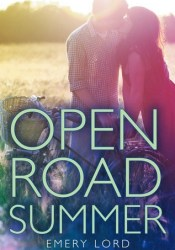 Open Road Summer Book by Emery Lord
