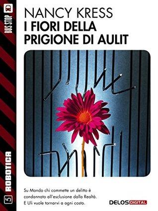 I fiori della prigione di Aulit: 5