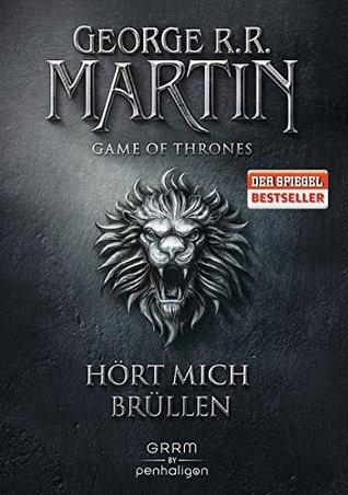 Hört mich brüllen (Game of Thrones, #3)