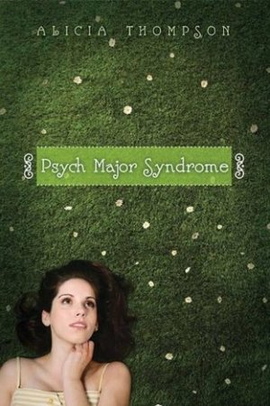 Psych Major Syndrome pdf books