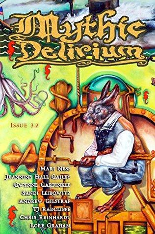 Mythic Delirium Magazine Issue 3.2