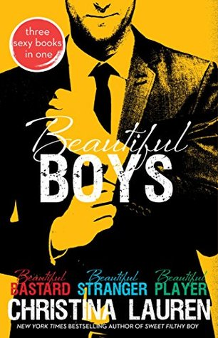 Beautiful Boys (Beautiful Bastard, #1, #2, #3)