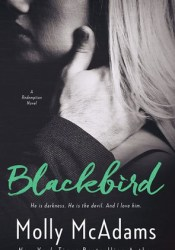 Blackbird (Redemption, #1) Book by Molly McAdams