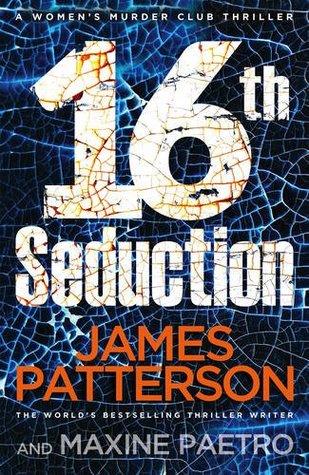 16th Seduction (Women's Murder Club, #16)