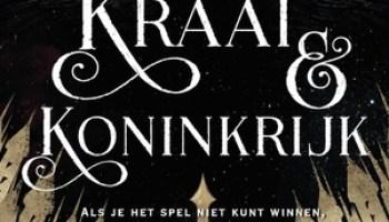 Kraai en Koninkrijk (De Kraaien #2) – Leigh Bardugo