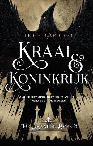 Recensie Kraai en Koninkrijk van Leigh Bardugo