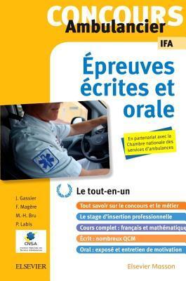 Concours Ambulancier - Ecrit Et Oral - Ifa: Le Tout-En-Un
