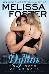 Bad Boys After Dark: Dylan (Bad Boys After Dark, #2; Billionaires After Dark #6; Love in Bloom #48)