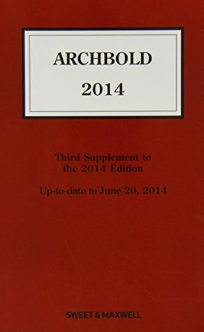 Archbold: 3rd Supplement: Criminal Pleading, Evidence and Practice 2014
