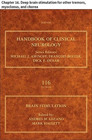 Brain Stimulation: Chapter 16. Deep brain stimulation for other tremors, myoclonus, and chorea (Handbook of Clinical Neurology)