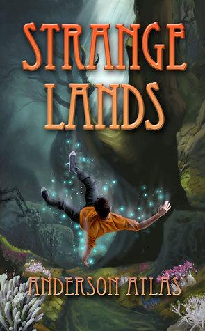 Strange Lands (Heroes of Distant Planets #1)