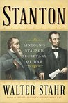Stanton: Lincoln's Staunch Secretary of War