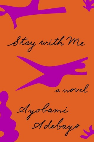 "Résultat de recherche d'images pour ""stay with me ayobami adebayo"""