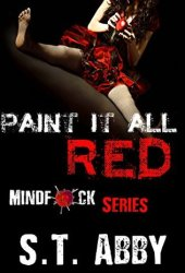 Paint It All Red (Mindf*ck, #5) Book