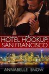 Hotel Hookup: San Francisco