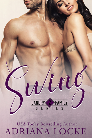 RELEASE BLITZ:  Swing by Adriana Locke