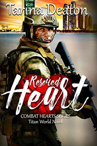 Rescued Heart (Titan World; Combat Hearts #2)