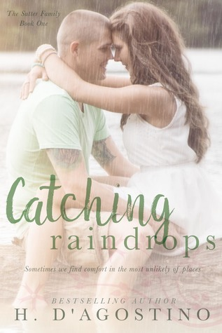Catching Raindrops (The Sutter Family, #1)