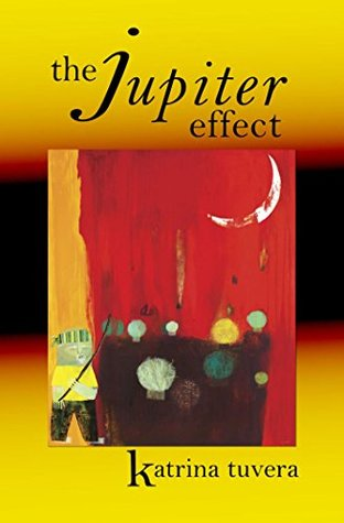 Image result for The Jupiter Effect by Katrina Tuvera