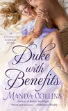 Duke with Benefits (Studies in Scandal, #2)