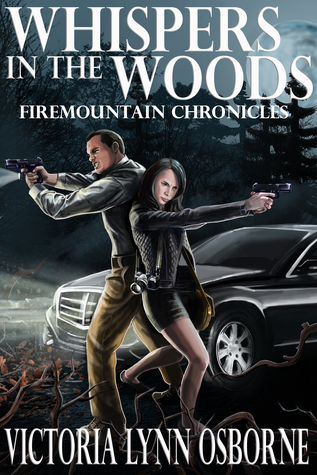 Whispers in the Woods (Firemountain Chronicles #1)
