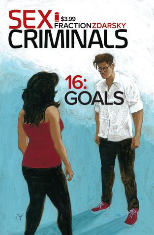 Sex Criminals #16: Goals