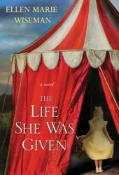 The Life She Was Given Book